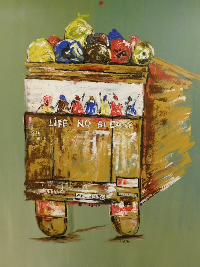 """Artwork on display at Movenpick telling it like it is for most Ghanaians: """"Life No Bi Easy"""""""