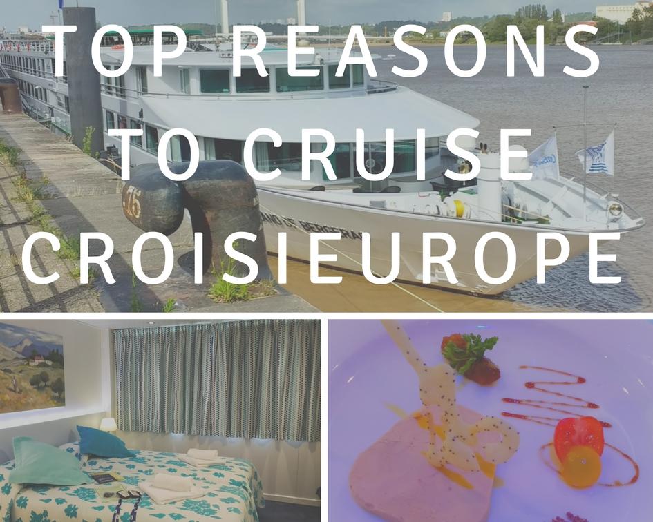 Top Reasons To Cruise CroisiEurope