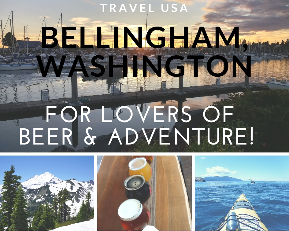 Bellingham Washington Craft Beer and Adventure