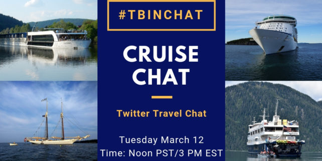 #TBINChat March 12, 2019 – Cruise Chat